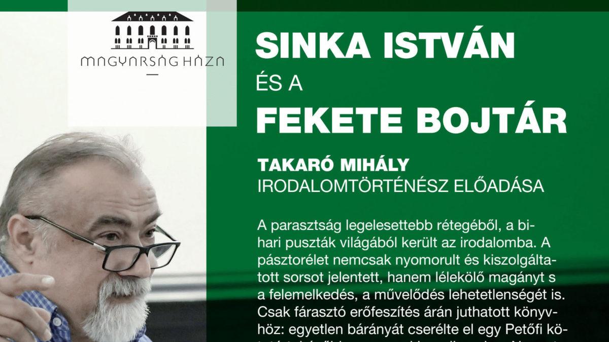 Sinka István és a Fekete bojtár – irodalomszalon a Magyarság Házában