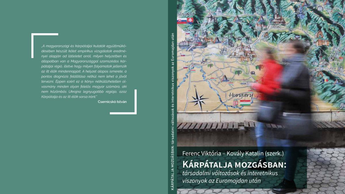 Kárpátalja mozgásban: társadalmi változások és interetnikus viszonyok az Euromajdan után