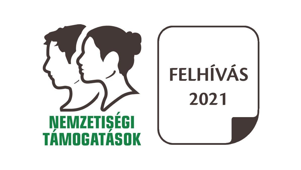 Felhívás egyedi kérelem benyújtására – Nemzetiségi célú beruházási, felújítási és karbantartási tevékenységek 2021. évi költségvetési támogatása