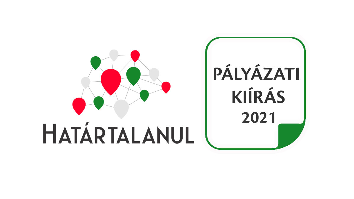 Határtalanul! program 2021. évi pályázati kiírások